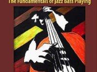Walking Bassics - The Fundamentals of Jazz Bass 1