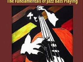 Walking Bassics - The Fundamentals of Jazz Bass