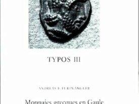 TYPOS III - MONNAIES GRECQUES EN GAULE