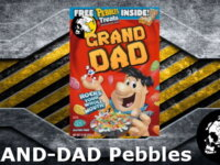 GRAND-DAD! Pebbles 3