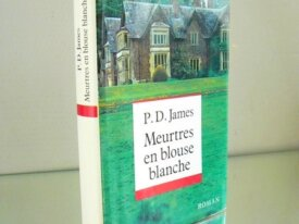 R94, P.D.James, Meurtres en blouse blanche