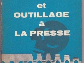 B.Wassilieff, Travaux et outillage à la presse