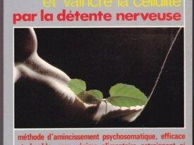 R311,Marcel Rouet, Maigrir vaincre la cellulite