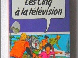 Les cinq à la télévision, Enid Blyton
