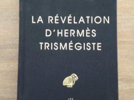 La Révélation d'Hermès Trismégiste