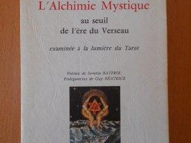 L'Alchimie Mystique (Andrée Petibon)