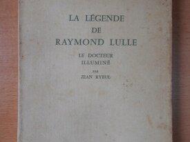 La Légende de Raymond Lulle (Jean Ryeul)