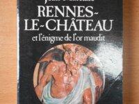 Rennes le Château et l'Enigme de l'Or Maudit 1