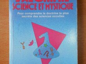 L'Alchimie, Science et Mystique (Patrick Rivière)