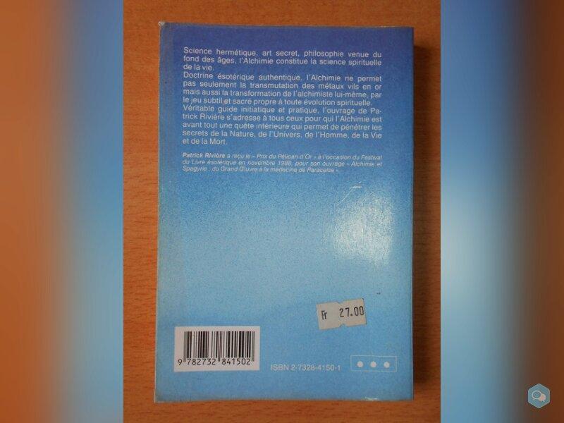 L'Alchimie, Science et Mystique (Patrick Rivière) 2