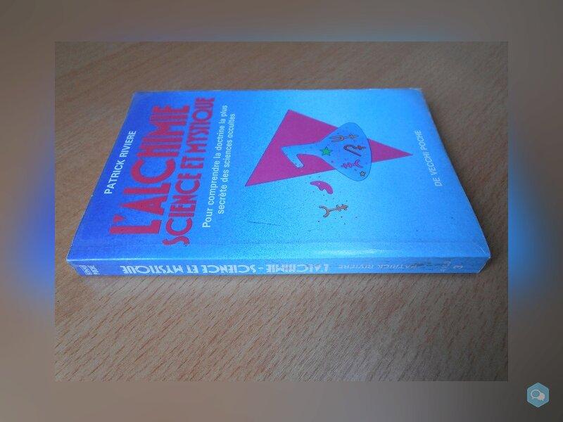L'Alchimie, Science et Mystique (Patrick Rivière) 3