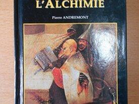 Les Enigmes de l'Alchimie (Pierre Andremont)