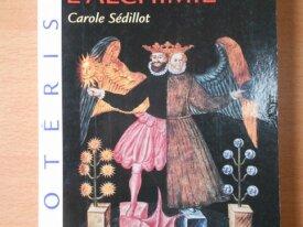 ABC de l'Alchimie (Carole Sédillot)