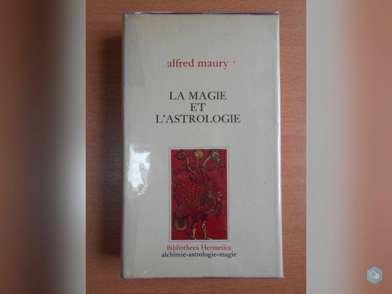 La Magie et l'Astrologie (Alfred Maury) 1