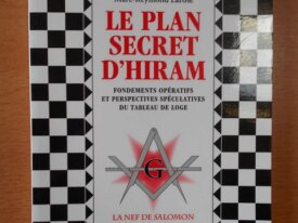 Le Plan Secret d'Hiram (Marc-Reymond Larose)