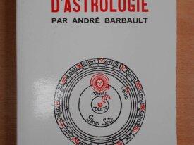 Traité Pratique d'Astrologie (André Barbault)