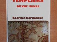 La Vie Quotidienne des Templiers au XIIIe Siècle 1