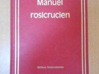 Manuel Rosicrucien (Dr H. Spencer Lewis F.R.C.) 1