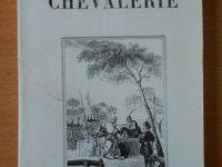 Histoire de la Chevalerie (J.-J.-E. Roy) 1