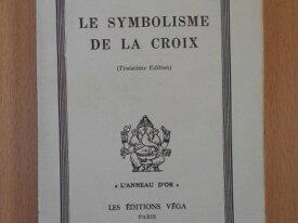 Le Symbolisme de la Croix (René Guénon)