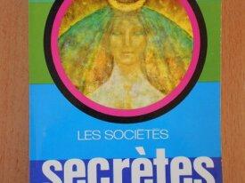 Les Sociétés Secrètes (René Alleau)