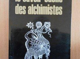 Le Savoir Caché des Alchimistes (C.A. Burland)