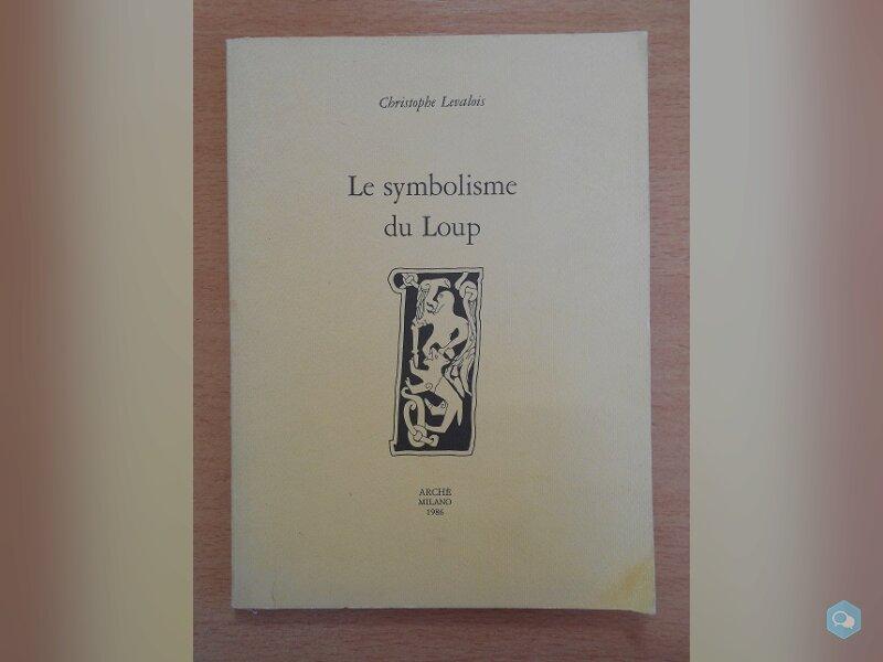 Le Symbolisme du Loup (Christophe Levalois) 1