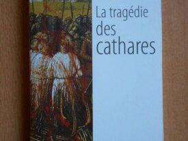 La Tragédie des Cathares (Claude Lebédel)