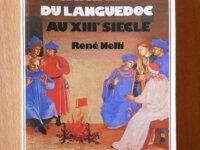 La Vie Quotidienne Cathares du Languedoc (Nelli) 1