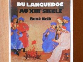 La Vie Quotidienne Cathares du Languedoc (Nelli)