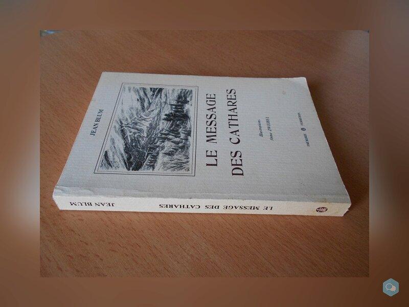 Le Message des Cathares (Jean Blum) 3