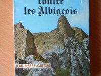 Histoire de la Croisade contre les Albigeois 1