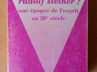 Qui était Rudolf Steiner ? (S. Rihouet et Coroze) 1