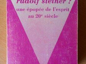 Qui était Rudolf Steiner ? (S. Rihouet et Coroze)