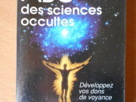 ABC des Sciences Occultes (Colette H. Silvestre)