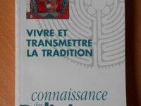 Vivre et Transmettre la Tradition, N°69-70 1