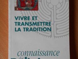 Vivre et Transmettre la Tradition, N°69-70