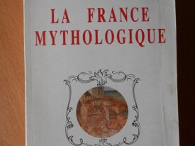 La France Mythologique (Henri Dontenville)