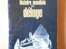 Histoire Mondiale du Déluge (M. et P. Déribéré)