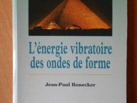 L'Energie Vibratoire des Ondes de Forme (Ronecker)