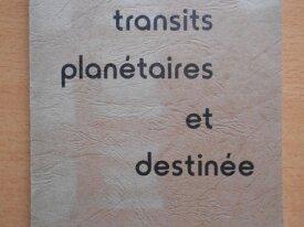 Transits Planétaires et Destinée (Georges Antarès)