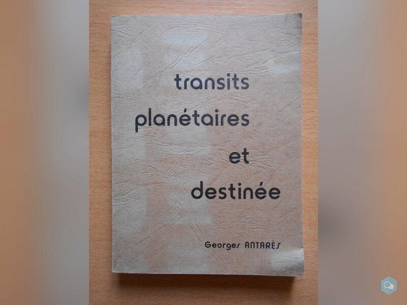 Transits Planétaires et Destinée (Georges Antarès) 1