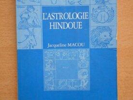 l'Astrologie Hindoue (Jacqueline Macou)