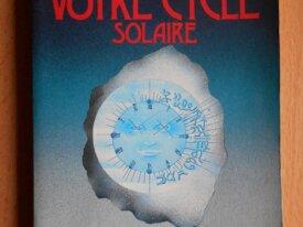 Votre Cycle Solaire (Pierre Lassalle)
