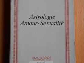 Astrologie Amour-Sexualité (Georges Antarès)