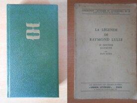 Raymond Lulle + La Légende de Raymond Lulle