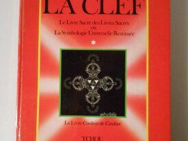 La Clef, la Symbolique Universelle (Aryadeva)