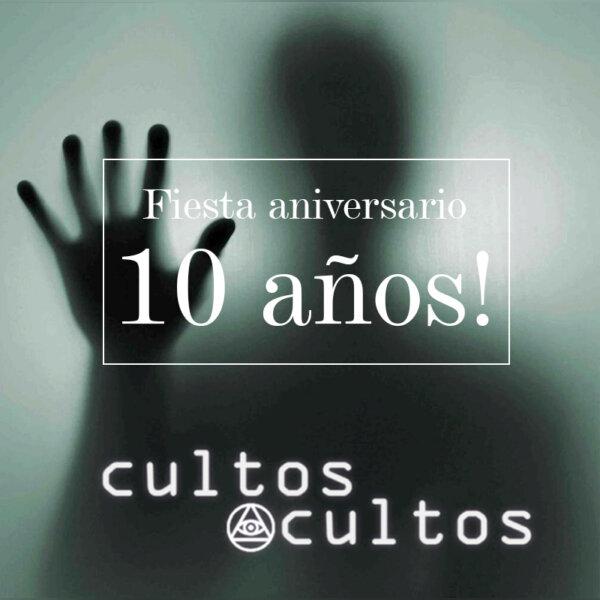 Fiesta 10 años de cultosOcultos 1.jpg