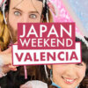 Salón del Manga de Valencia (Japan Weekend)