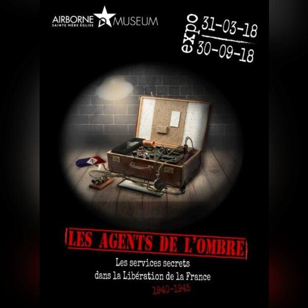 Exposition LES AGENTS DE L'OMBRE